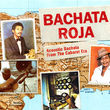 Bachata Roja (Acoustic Bachata from the Cabaret Era)